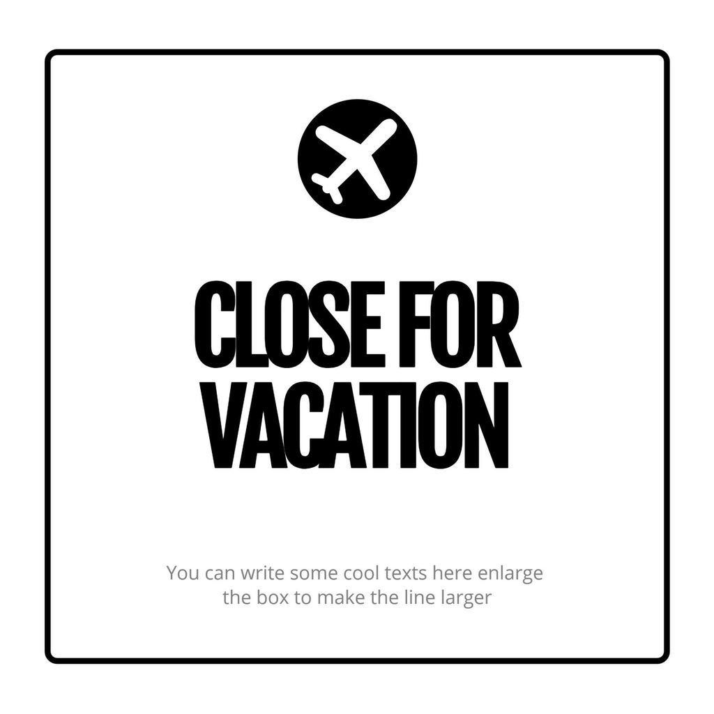 closed for vacation template