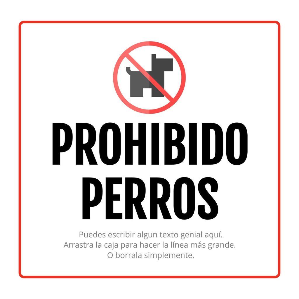 prohibido perros cartel
