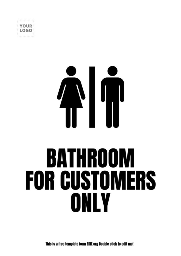 Bathroom customers only sign for free