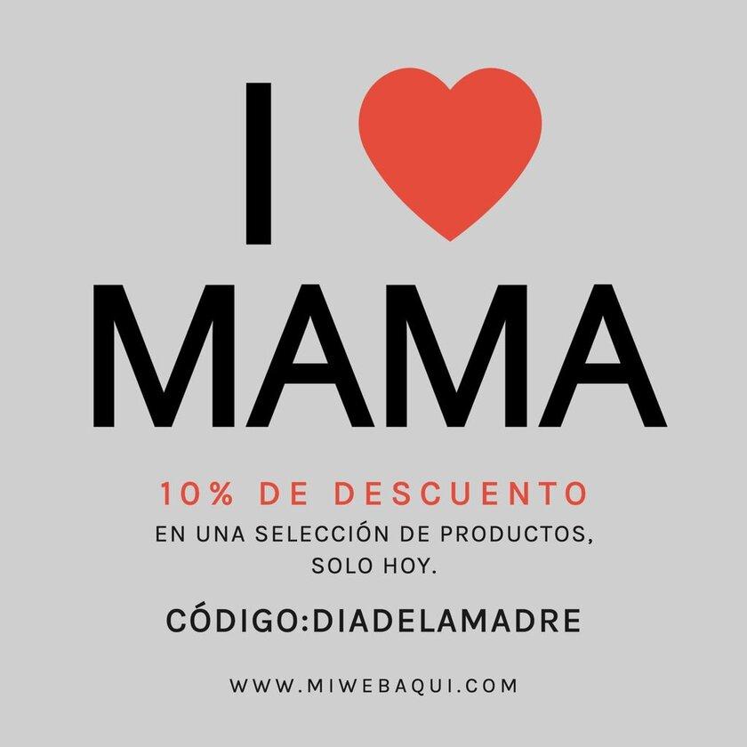 Diseño Día de la Madre I love Mama descuento promo codigo