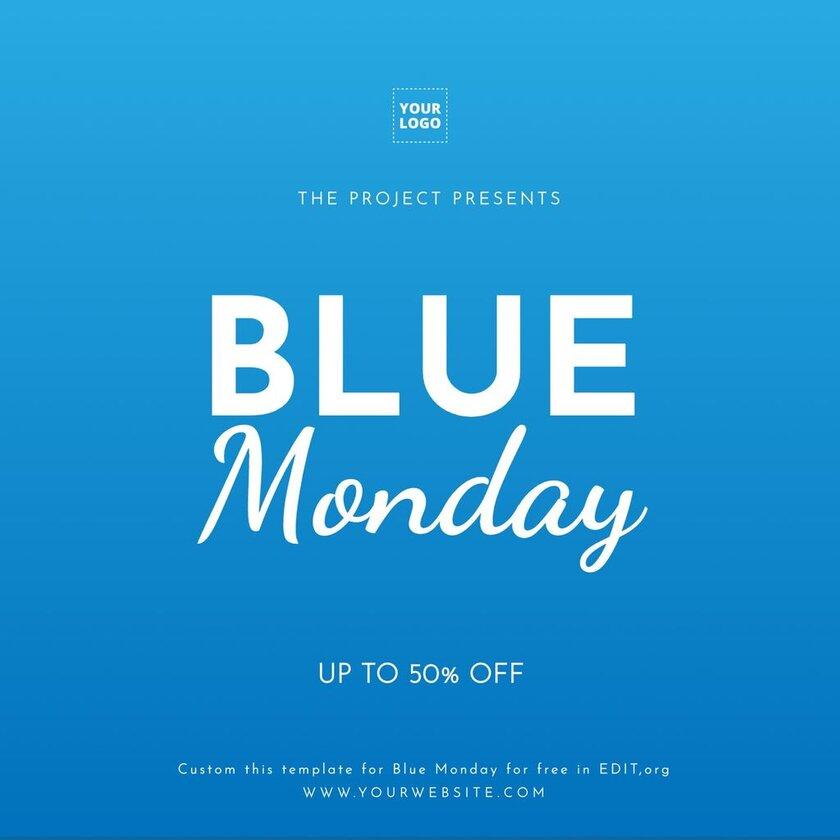 Blue Monday free editable custom template