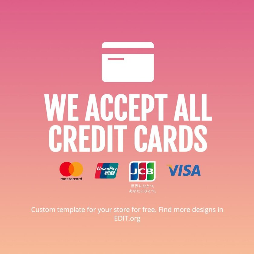 Custom template for credit card accepted sign