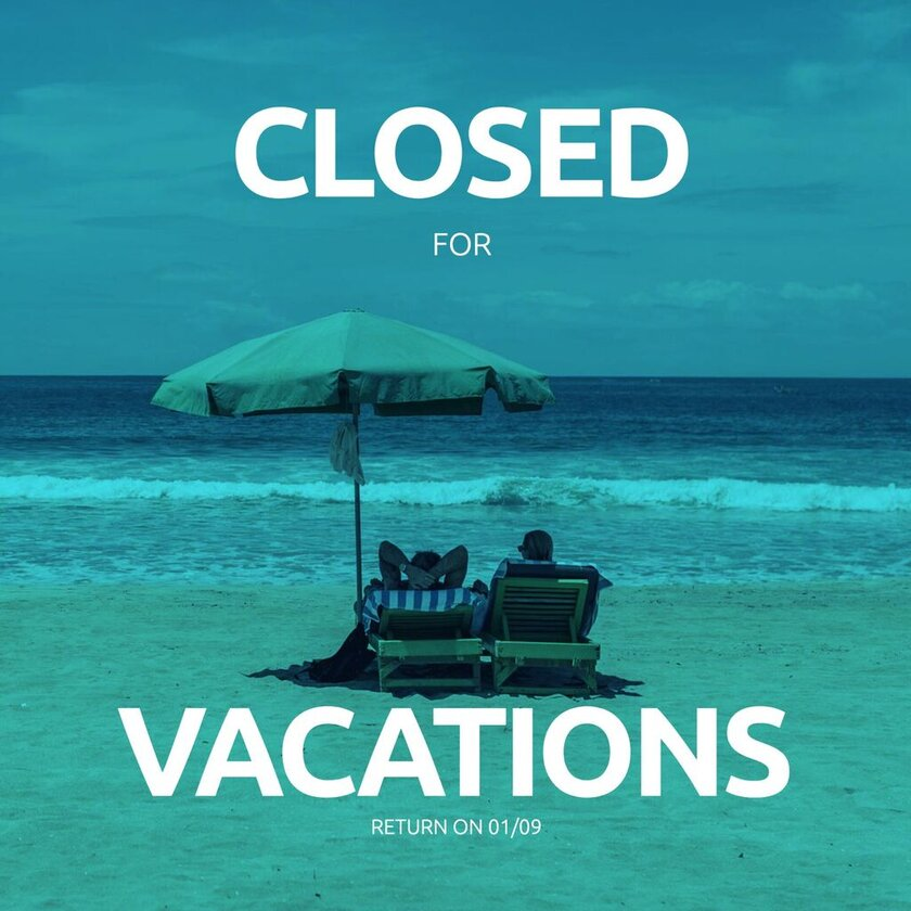 Closed for vacations template for summer