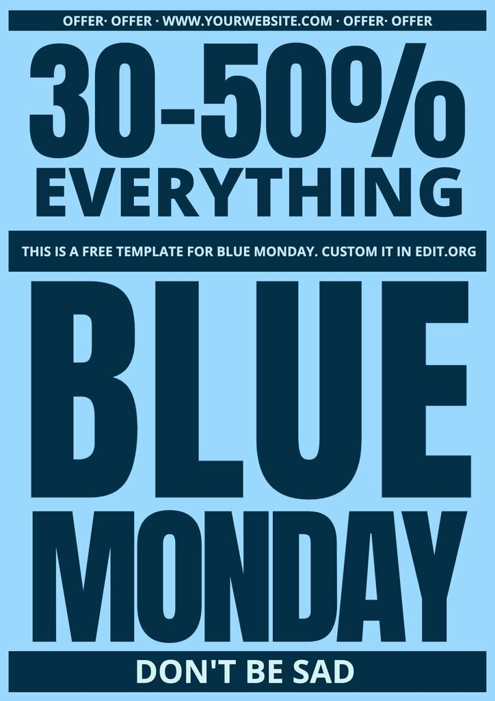 Blue Monday custom template for free