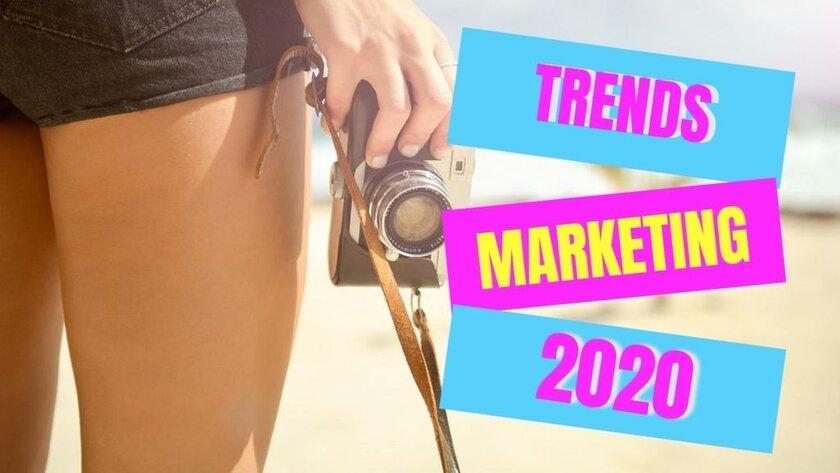Trends digital marketing 2020