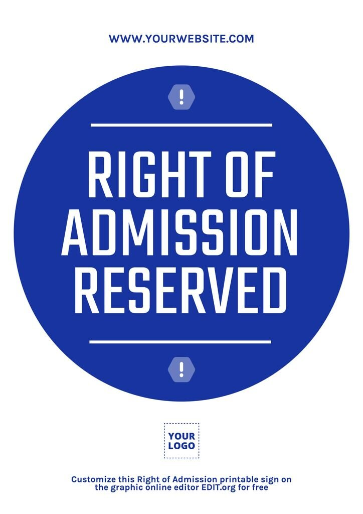 Free Right of Admission sign to edit online